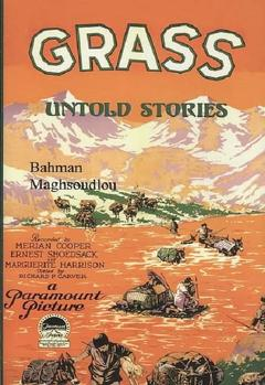 Best Documentary Movies of 1925 : Grass: A Nation's Battle for Life