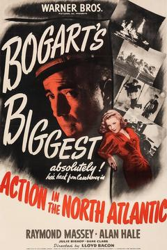 Best War Movies of 1943 : Action in the North Atlantic