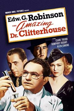 Best Action Movies of 1938 : The Amazing Dr. Clitterhouse