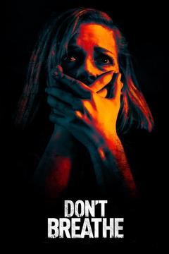 Best Horror Movies of 2016 : Don't Breathe