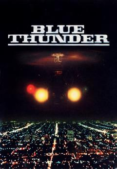 Best Action Movies of 1983 : Blue Thunder