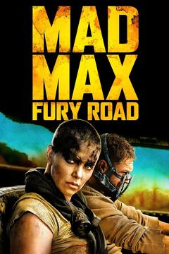 Best Science Fiction Movies of 2015 : Mad Max: Fury Road