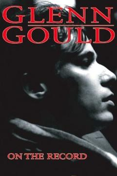 Best Documentary Movies of 1959 : Glenn Gould: On The Record