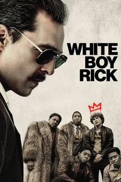 Best Crime Movies of 2018 : White Boy Rick