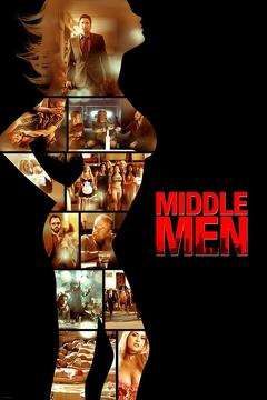 Best Crime Movies of 2009 : Middle Men