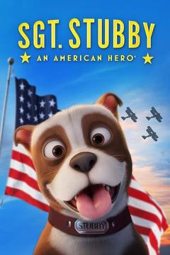 Best War Movies of 2018 : Sgt. Stubby: An American Hero