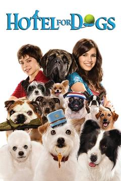 Best Family Movies of 2009 : Hotel for Dogs