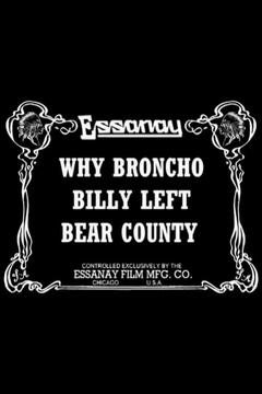 Best Western Movies of 1913 : Why Broncho Billy Left Bear County
