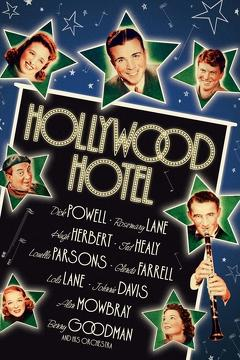 Best Music Movies of 1937 : Hollywood Hotel