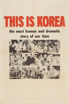 Best Documentary Movies of 1951 : This Is Korea!