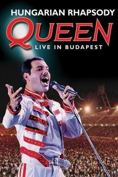 Best Music Movies of 2012 : Queen: Hungarian Rhapsody - Live In Budapest