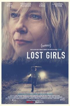 Best Drama Movies of This Year: Lost Girls