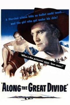 Best Western Movies of 1951 : Along the Great Divide