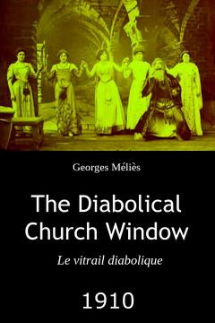 Best Fantasy Movies of 1910 : The Diabolical Church Window