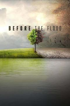 Best Documentary Movies of 2016 : Before the Flood
