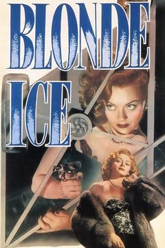 Best Horror Movies of 1948 : Blonde Ice
