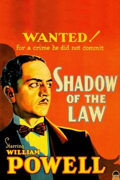 Best Crime Movies of 1930 : Shadow of the Law