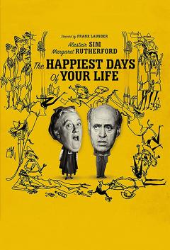Best Comedy Movies of 1950 : The Happiest Days of Your Life