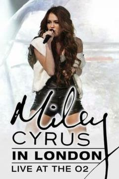 Best Music Movies of 2010 : Miley Cyrus - Live at the O2