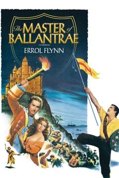 Best Adventure Movies of 1953 : The Master of Ballantrae