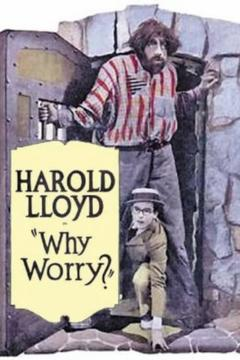 Best Adventure Movies of 1923 : Why Worry?