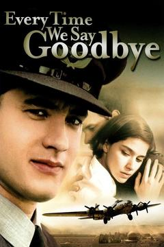 Best War Movies of 1986 : Every Time We Say Goodbye