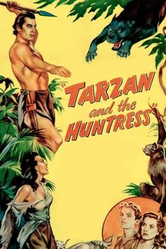 Best Adventure Movies of 1947 : Tarzan and the Huntress