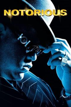 Best Music Movies of 2009 : Notorious