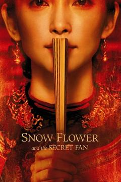 Best History Movies of 2011 : Snow Flower and the Secret Fan