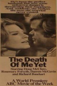 Best Tv Movie Movies of 1971 : The Death of Me Yet