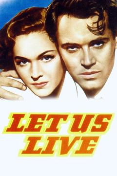 Best Crime Movies of 1939 : Let Us Live