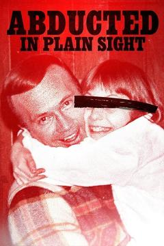 Best Documentary Movies of 2017 : Abducted in Plain Sight