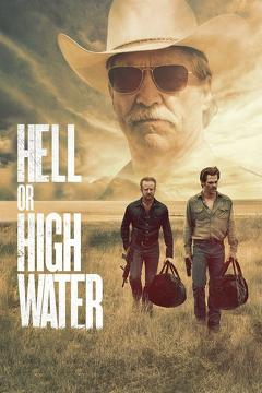 Best Crime Movies of 2016 : Hell or High Water