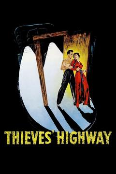 Best Crime Movies of 1949 : Thieves' Highway