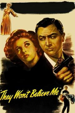 Best Mystery Movies of 1947 : They Won't Believe Me