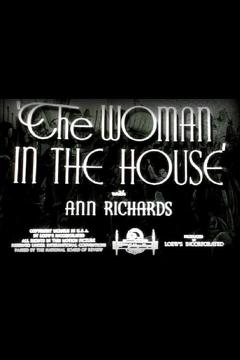 Best Documentary Movies of 1942 : The Woman in the House