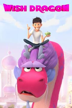 Best Family Movies of This Year: Wish Dragon