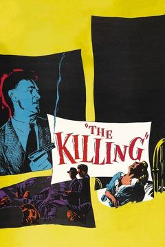 Best Movies of 1956 : The Killing