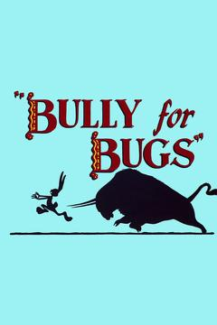 Best Animation Movies of 1953 : Bully for Bugs