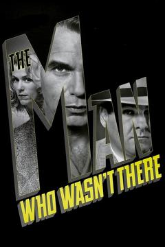 Best Thriller Movies of 2001 : The Man Who Wasn't There
