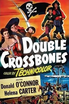 Best History Movies of 1951 : Double Crossbones