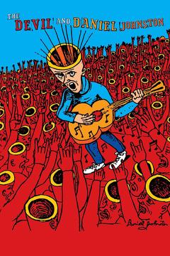 Best Music Movies of 2005 : The Devil and Daniel Johnston