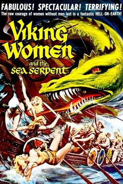Best Adventure Movies of 1957 : The Saga of the Viking Women and Their Voyage to the Waters of the Great Sea Serpent