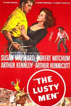Best Action Movies of 1952 : The Lusty Men