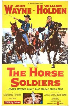 Best Western Movies of 1959 : The Horse Soldiers