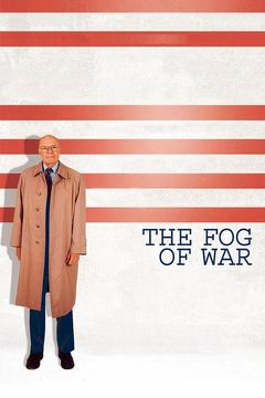 Best History Movies of 2003 : The Fog of War