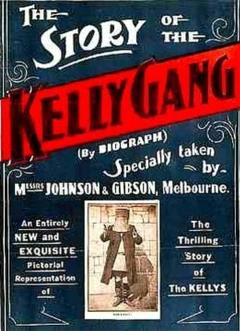 Best Action Movies of 1906 : The Story of the Kelly Gang