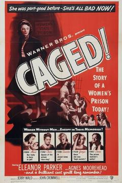 Best Crime Movies of 1950 : Caged