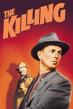 Best Thriller Movies of 1956 : The Killing