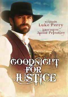 Best Western Movies of 2011 : Goodnight for Justice